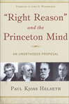 Right Reason and the Princeton Mind