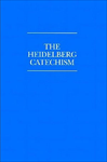 HEIDELBERG CATECHISM  WITH REF