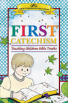 FIRST CATECHISM REVISED 2003